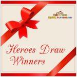 Heroes Draw Winners!